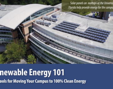 Renewable Energy 101: Ten Tools for Moving Your Campus to 100% Clean Energy